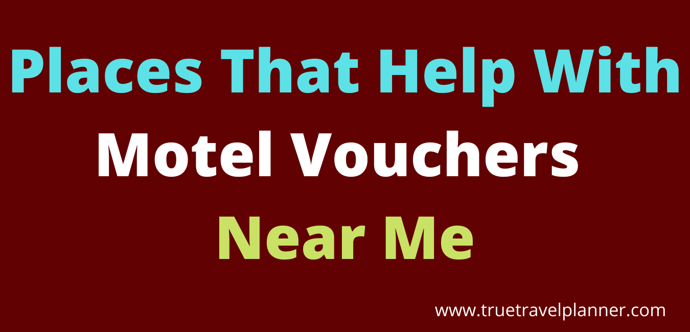 Places That Help With Motel Vouchers Near Me