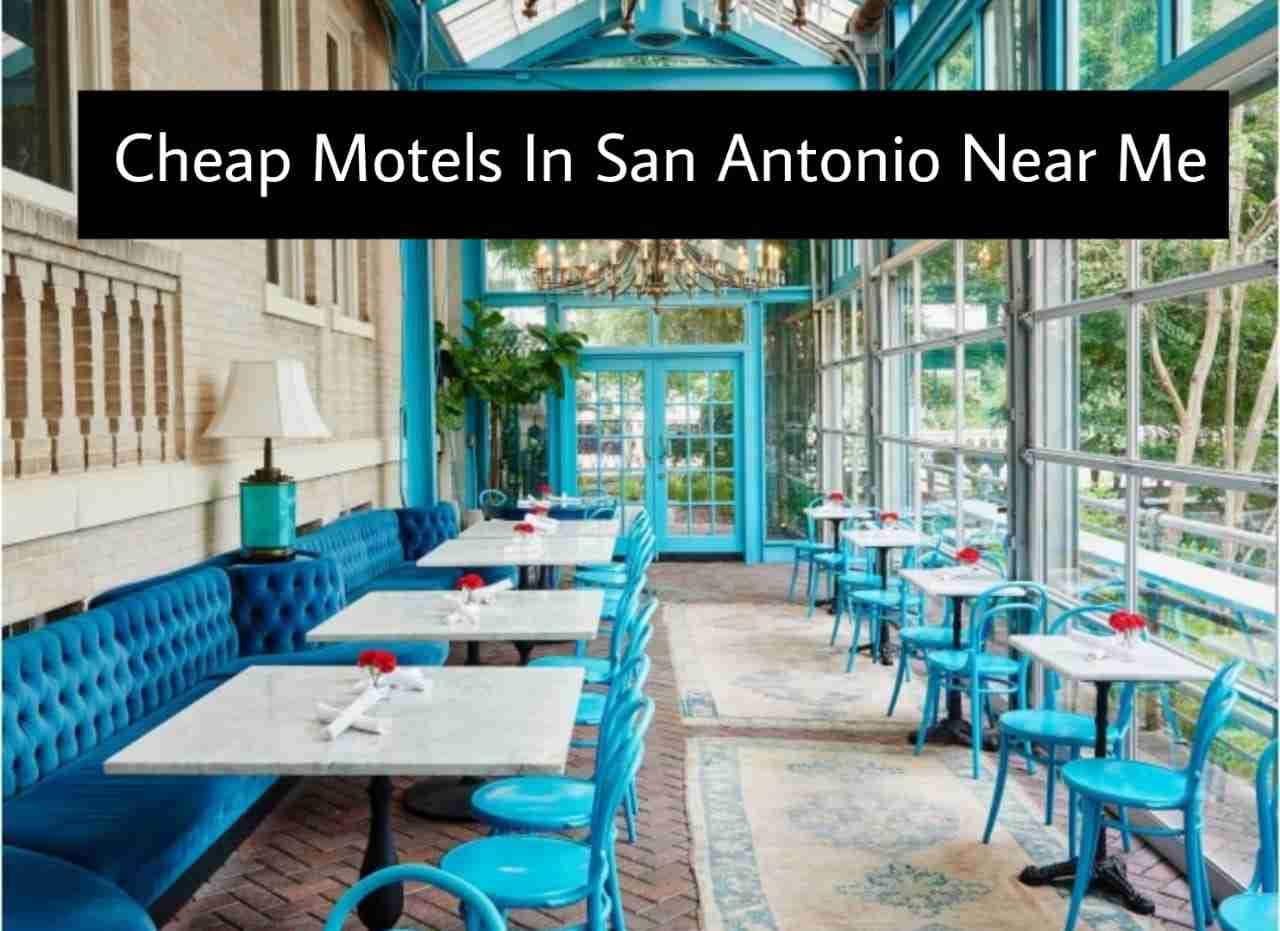 Cheap Motels In San Antonio Near Me